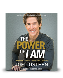 The Power of I Am- Joel Osteen